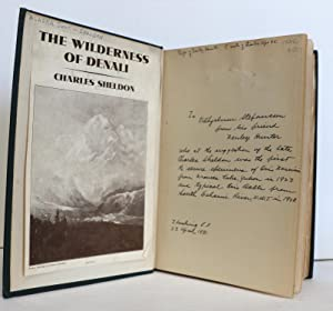 The Wilderness of Denali. Explorations of a: Sheldon, Charles M.