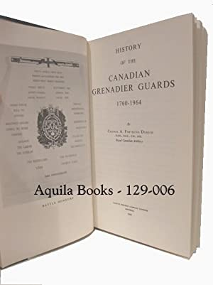 History of the Canadian Grenadier Guards 1760-1964: Duguid, A. Fortescue