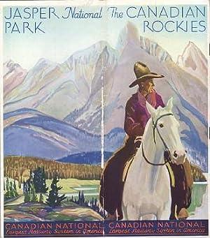 Canadian Rockies and Jasper National Park [Caption Title]: Canadian National Railways