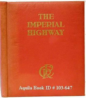 The Imperial Highway: Canadian Pacific Railway]