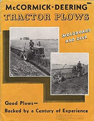 McCormick-Deering Tractor Plows: Moldboard and Disk. Good: International Harvester Company