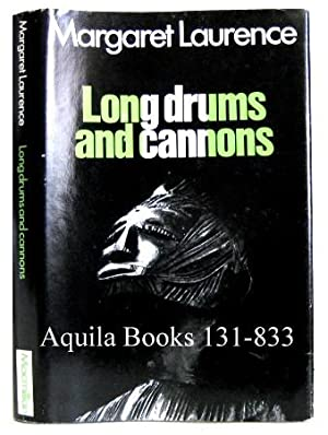 Long Drums and Cannons. Nigerian Dramatists and: Laurence, Margaret