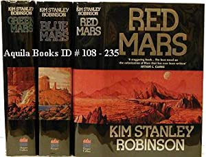 Red Mars; Green Mars & Blue Mars: Robinson, Kim Stanley