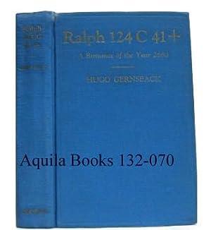 Ralph 124 C 41 +. A Romance: Gernsback, Hugo