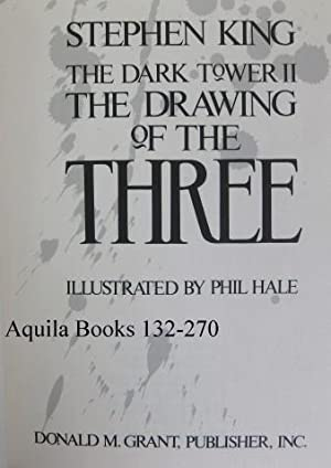 The Dark Tower II: The Drawing of the Three: King, Stephen