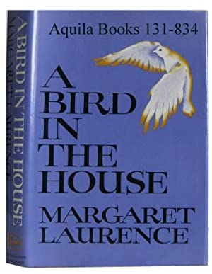 A Bird in the House: Laurence, Margaret