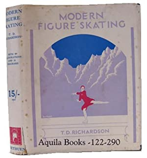 Modern Figure Skating: Richardson, T. D.