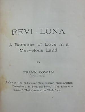 Revi-Lona a Romance of Love in a Marvelous Land: Cowan, Frank