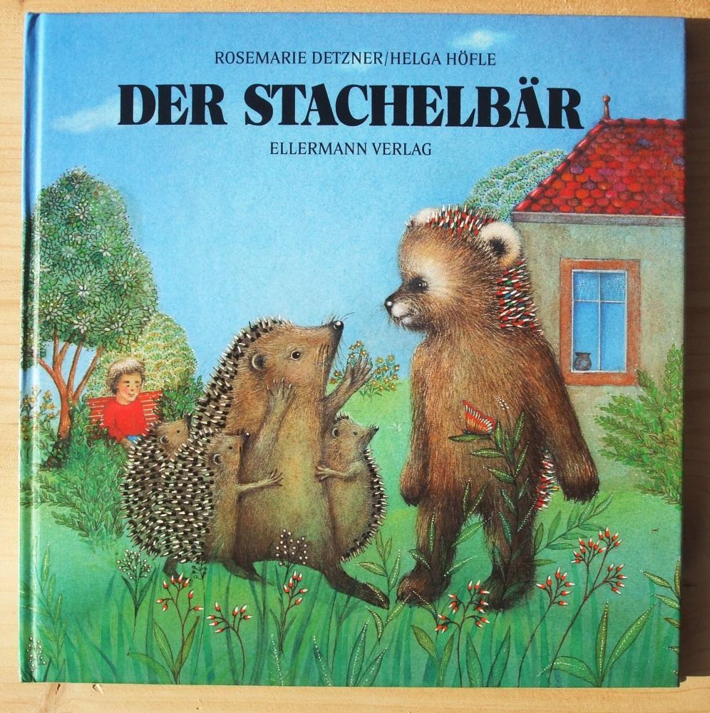 Der Stachelbär Von Höfle Helga Sohn Rosemarie 9783770762682