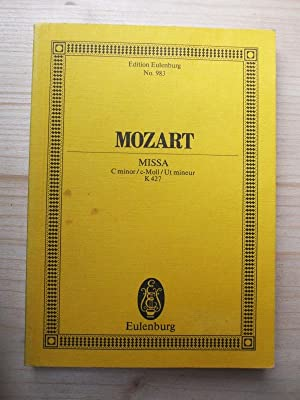Mozart - Missa C Minor / C-Moll: Mozart, Wolfgang Amadeus