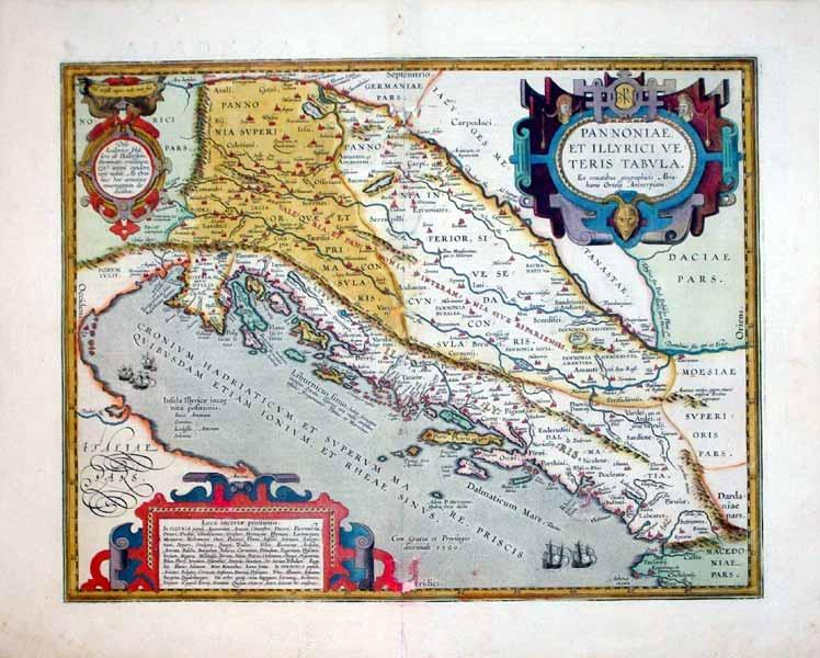 Pannoniae, Et Illyrici Veteris Tabula. Ex conatibus geographicis Abrahami Ortelij Antveripiani (...