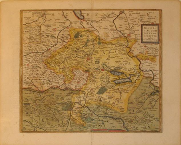 Mansfeldiae Comitatus Descripto. auctore Tilemanno Stella Sig. (Germany/Mansfeld): Abraham Ortelius