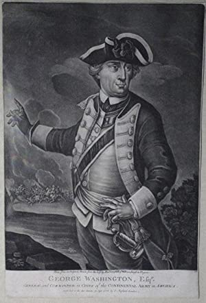 George Washington, Esqr./General & Commander of the Continental Army in America/Done ...