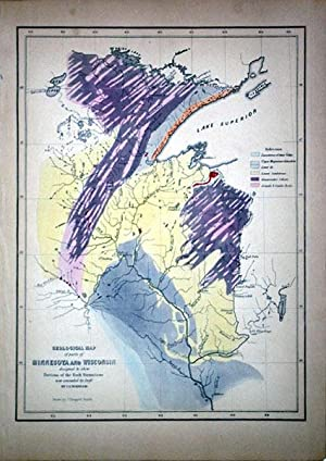 Geological Map of parts of Minnesota and Wisconsin designed to show Portions of the Rock Formations...