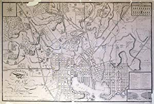 Warner & Hanna's Plan of the City and Environs of Baltimore, Respectfully dedicated to the...