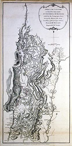 A Map of the Country in which the Army under Lt. General Borgoyne acted in the Campaign of 1777, ...