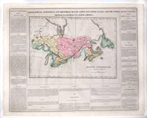 Geographical, Statistical, and Historical Map of Upper and Lower Canada, and the other British Po...