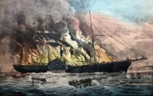 Burning of the Steamship ?Golden Gate?