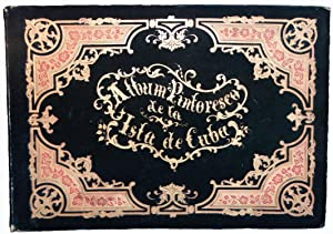 Album Pintoresco de la Isla de Cuba.: MIALHE, Pierre Toussaint
