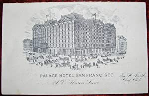 The Palace Hotel, San Francisco. A. D. Sharon, Lessee. Geo. H. Smith, Chief Clerk.: SAN FRANCISCO