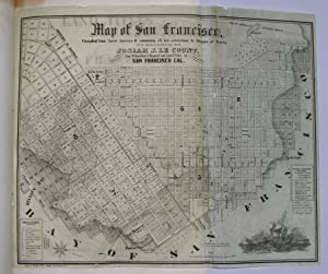 Land Titles in San Francisco, and the Laws Affecting the Same, with a Synopsis of All Grants and ...
