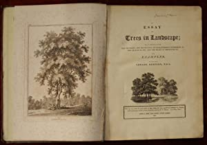 An Essay on Trees in Landscape; or, an Attempt to shew the Propriety and Importance of Characteri...