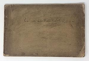 Raccolta delle più belle vedute antiche di: PIRANESI, Giovanni Battista