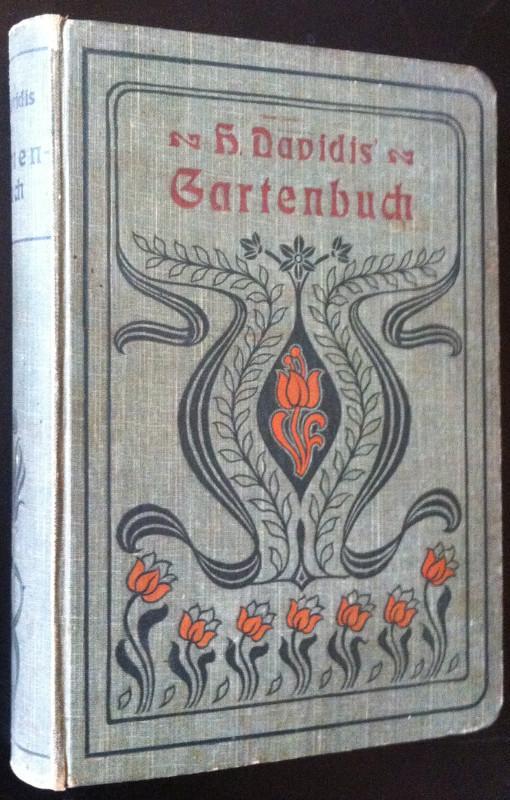 Gartenbuch: Küchen- und Blumen-Garten für Hausfrauen: Henriette Davidis