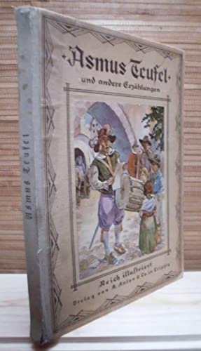 Asmus Teufel und andere Erzählungen: M. E. Gebhardt,