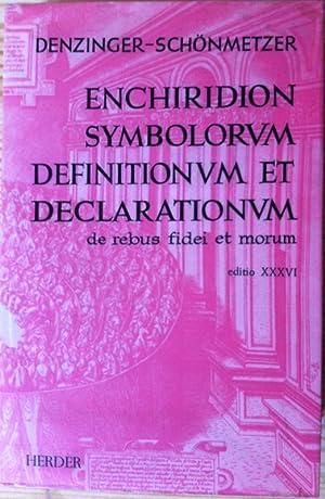 Enchiridion Symbolorum Definitionum et declarationum de rebus: Denzinger, Henricus; Schönmetzer,