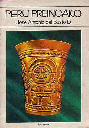 Perú Preincaico: Jose Antonio del Busto D