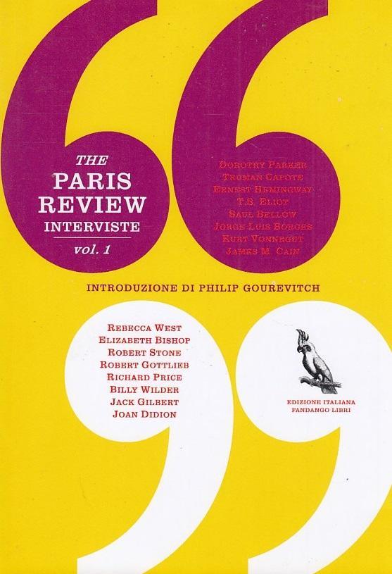 The Paris Review. Interviste 1 - Gourevitch Philip (A cura di)