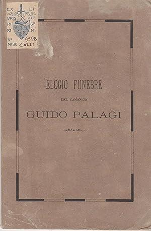 ELOGIO FUNEBRE DEL CANONICO GUIDO PALAGI LETTO