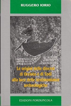 LE ORIGINI DELLE DIOCESI DI ORVIETO E: IORIO RUGGERO