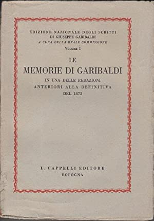 LE MEMORIE DI GARIBALDI IN UNA DELLE: REALE COMMISSIONE (A