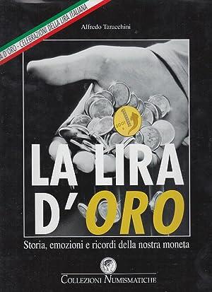 LA LIRA D'ORO STORIA EMOZIONI E RICORDI: TARACCHINI ALFREDO