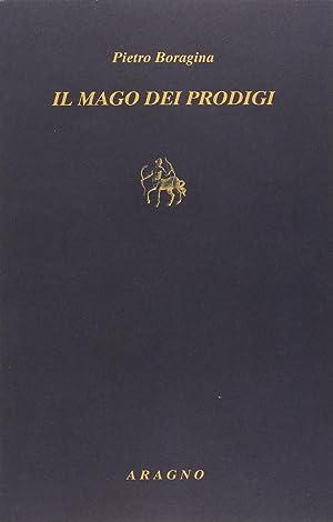 Il mago dei prodigi: Boragina Pietro