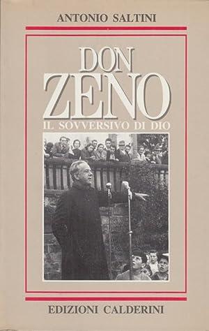 Don Zeno Il sovversivo di Dio: Saltini Antonio