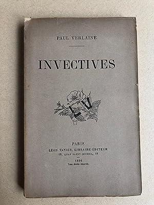 Invectives.: VERLAINE, Paul.
