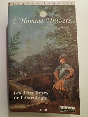 L'Homme-Univers. Tome I. Philosophie et poétique de: VANAISE Jacques,