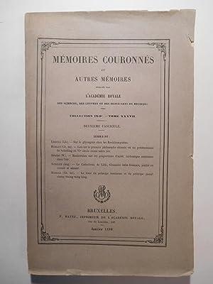 Memoires couronnés et autres mémoires publiés par: ERRERA Léo, HARLEZ