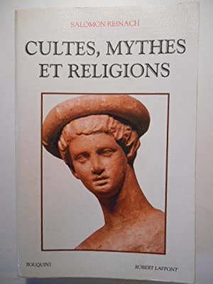 Cultes, mythes et religions.