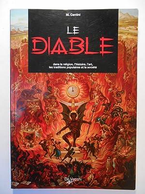 Le diable dans la religion, l'histoire, l'art,: CENTINI M.,