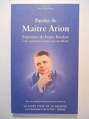 Paroles de Maître Arion. Réponses de Franz: RÜGGEBERG Dieter (présenté