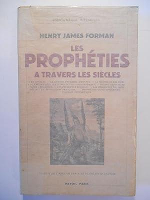 Les Prophéties à travers les Siècles. Les: FORMAN Henry James,