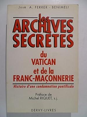 Les Archives secrètes du Vatican et de: FERRER-BENIMELI José Antonio,