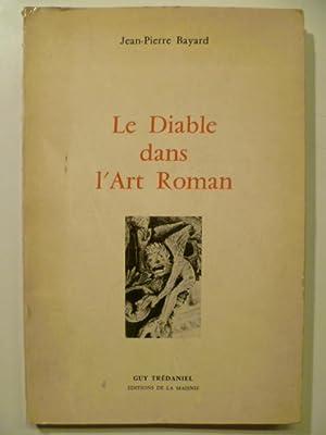 Le Diable dans l'Art roman: BAYARD Jean-Pierre,