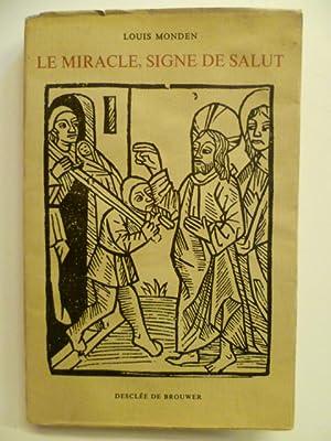 Le Miracle, Signe de Salut.: MONDEN Louis (S.J.),