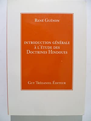 Introduction générale à l'Etude des Doctrines hindoues.: GUENON René,