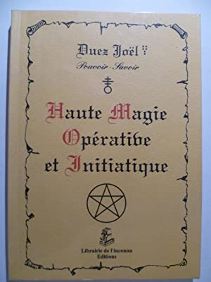 Haute Magie Opérative et Initiatique.: DUEZ Joel (Mgr